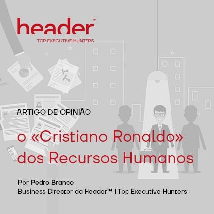 https://header-corp.com/wp-content/uploads/2020/08/Artigo-de-opiniao-o-cristiano-ronaldo-dos-recursos-humanos-1.jpg